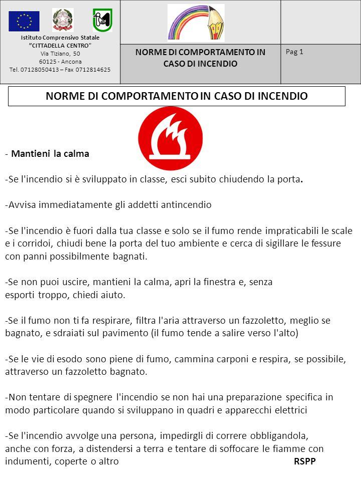 NORME DI COMPORTAMENTO IN CASO DI INCENDIO