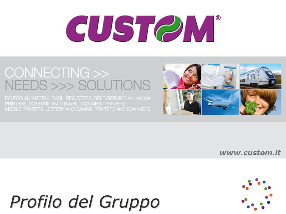 www.custom.it Profilo del Gruppo