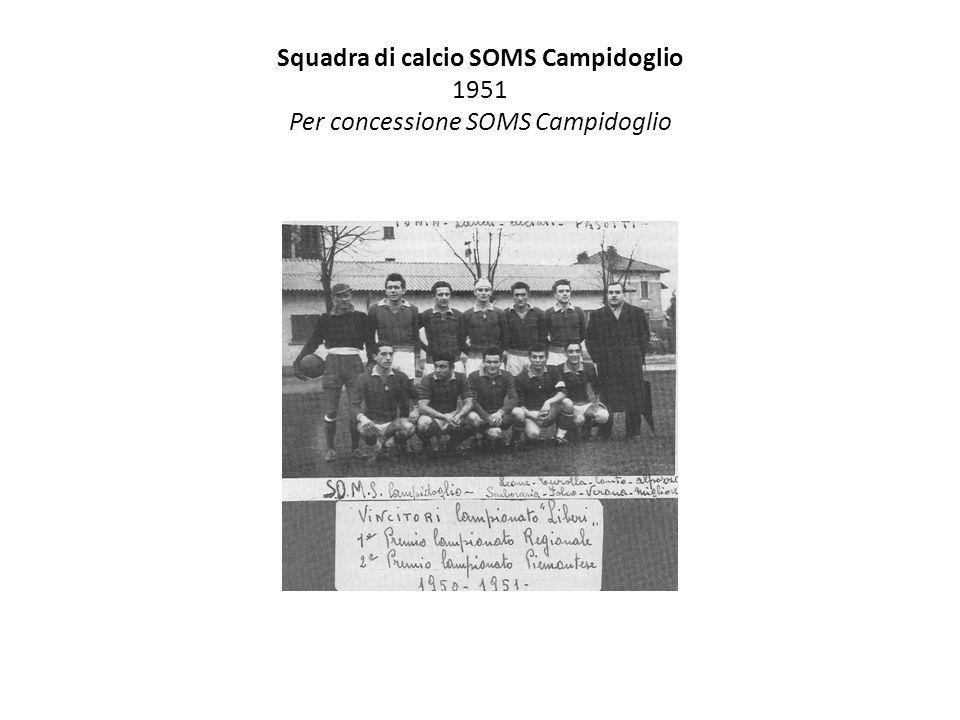 Squadra di calcio SOMS Campidoglio 1951 Per concessione SOMS Campidoglio