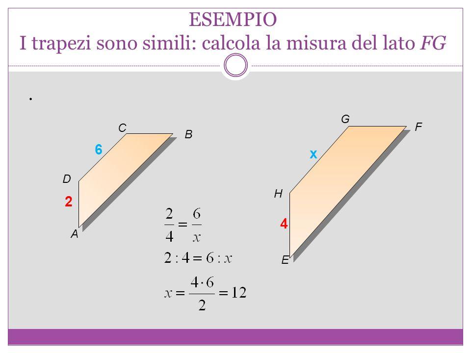ESEMPIO I trapezi sono simili: calcola la misura del lato FG