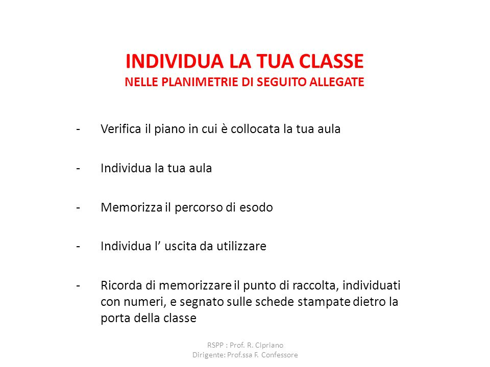 INDIVIDUA LA TUA CLASSE NELLE PLANIMETRIE DI SEGUITO ALLEGATE