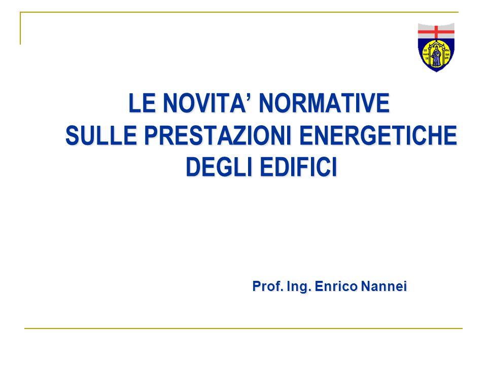 LE NOVITA' NORMATIVE SULLE PRESTAZIONI ENERGETICHE DEGLI EDIFICI