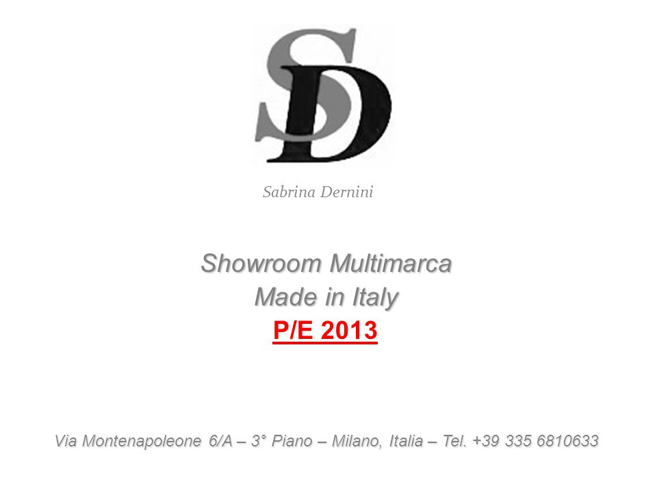 Showroom Multimarca Made in Italy P/E 2013