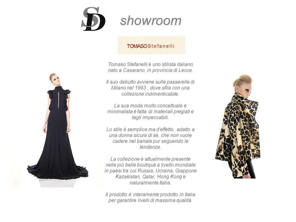 showroom Tomaso Stefanelli è uno stilista italiano nato a Casarano, in provincia di Lecce. Il suo debutto avviene sulle passerelle di.