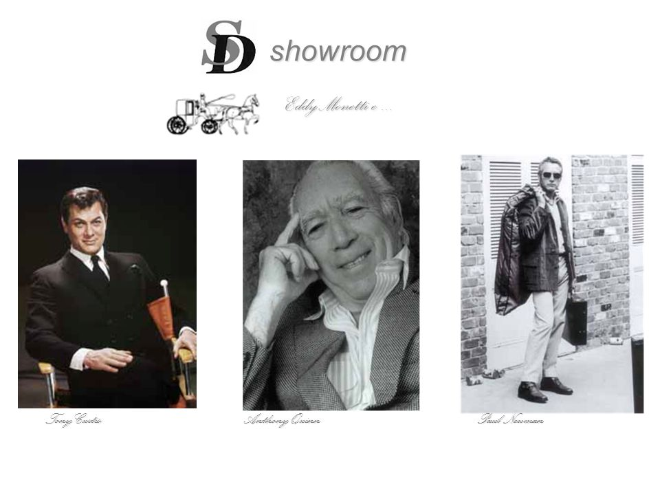 showroom EddyMonetti e ... Tony Curtis Anthony Quinn Paul Newman