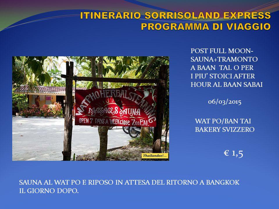 ITINERARIO SORRISOLAND EXPRESS PROGRAMMA DI VIAGGIO