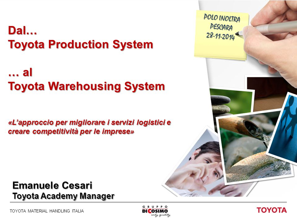 Toyota Production System … al Toyota Warehousing System