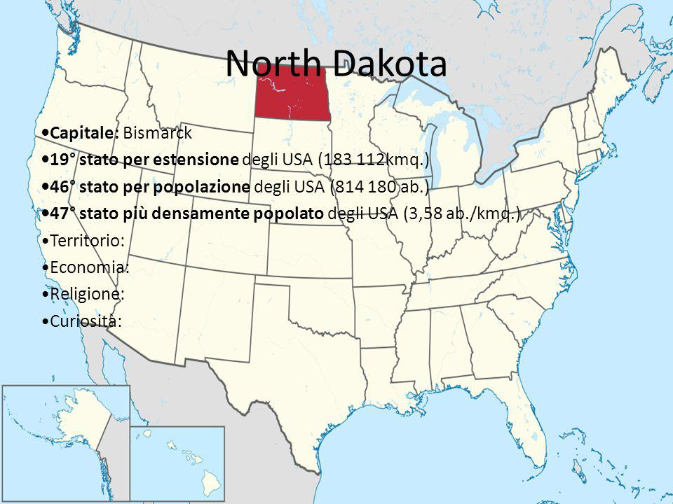 North Dakota •Capitale: Bismarck