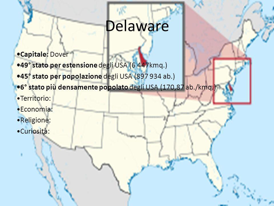 Delaware •Capitale: Dover