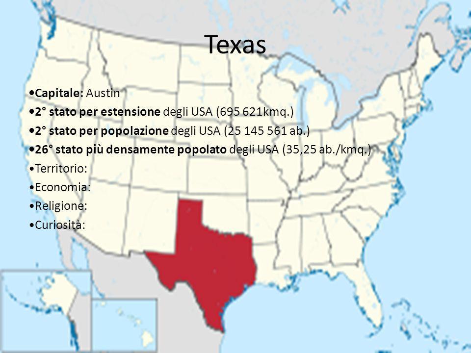Texas •Capitale: Austin