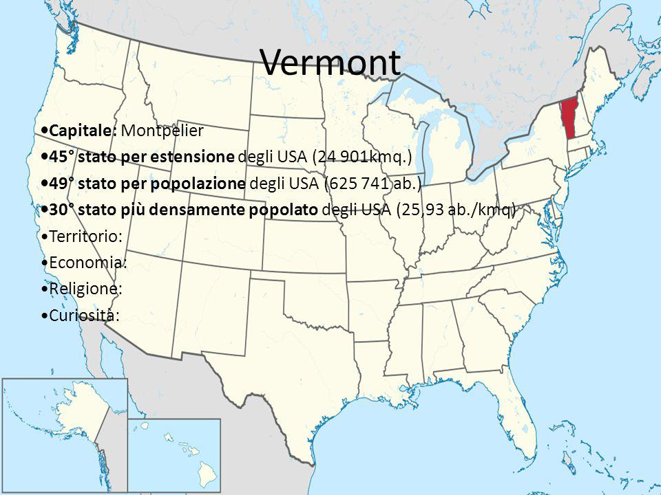 Vermont •Capitale: Montpelier