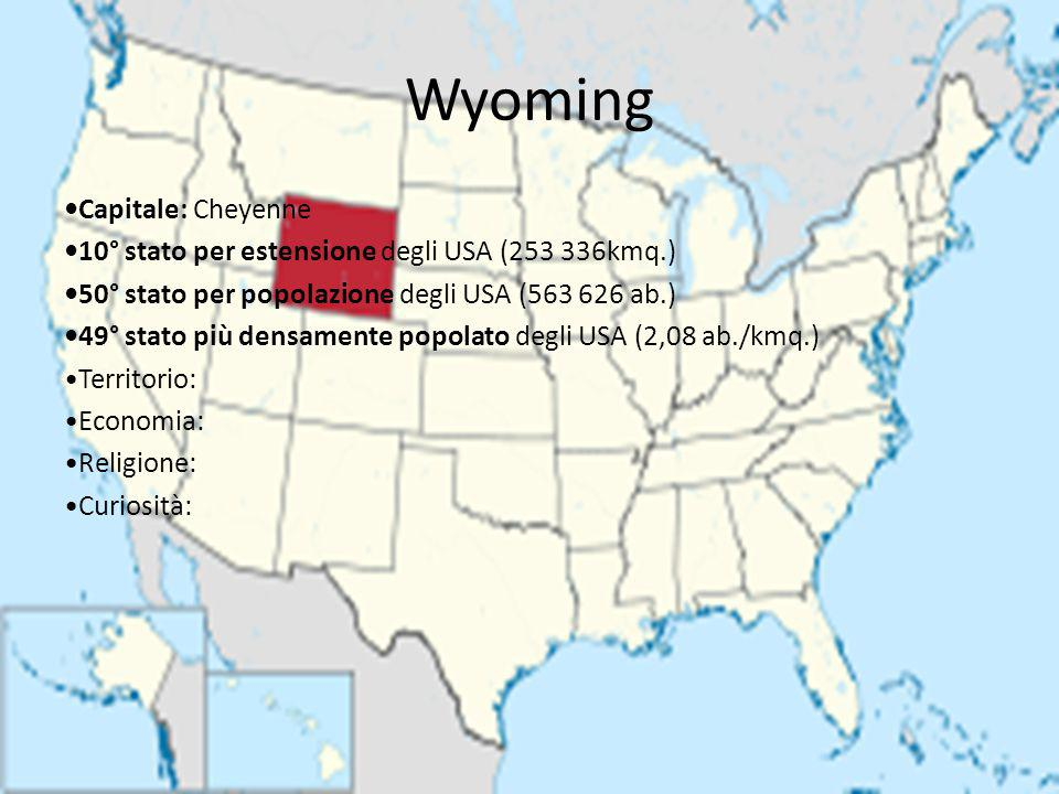 Wyoming •Capitale: Cheyenne