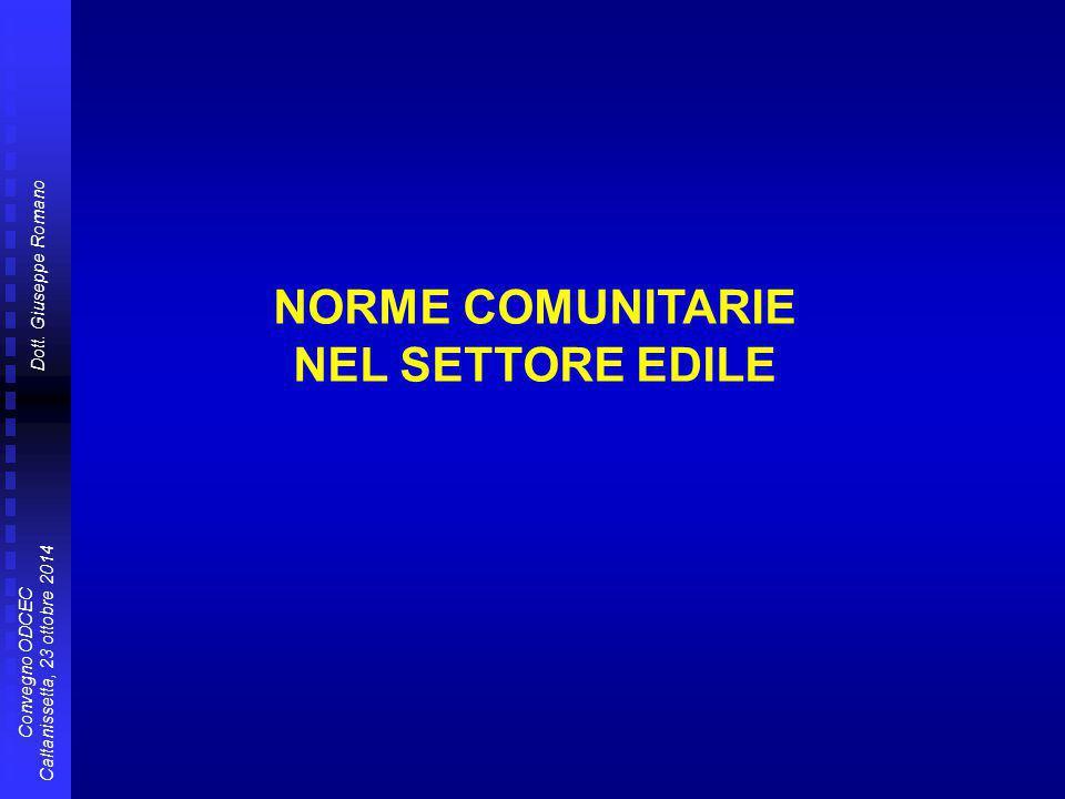 NORME COMUNITARIE NEL SETTORE EDILE