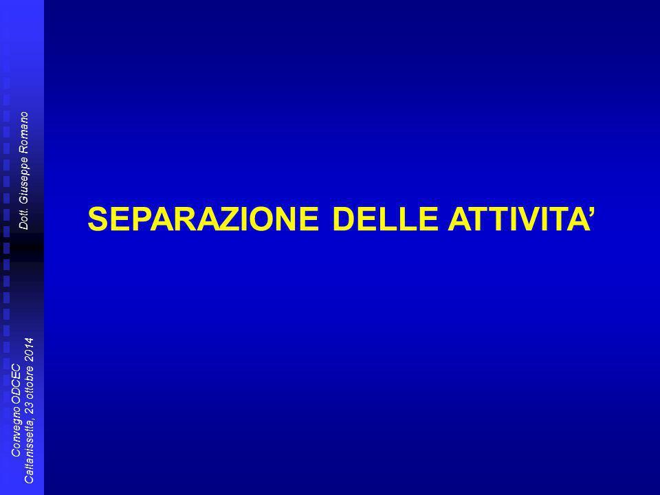 SEPARAZIONE DELLE ATTIVITA'
