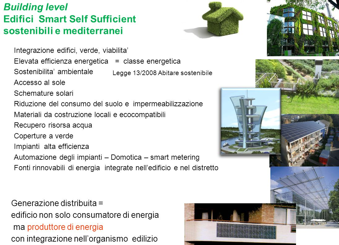 Building level Edifici Smart Self Sufficient sostenibili e mediterranei