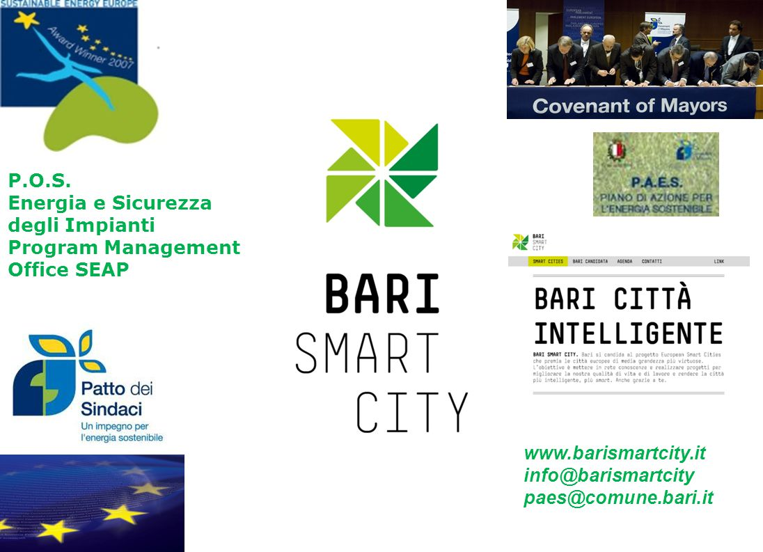 P.O.S. Energia e Sicurezza degli Impianti. Program Management Office SEAP. www.barismartcity.it. info@barismartcity.