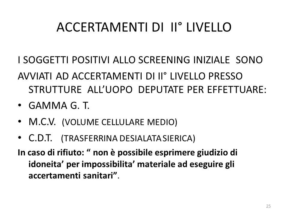 ACCERTAMENTI DI II° LIVELLO