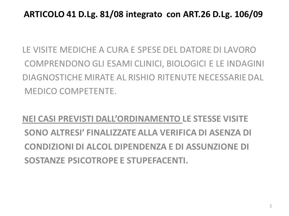 ARTICOLO 41 D.Lg. 81/08 integrato con ART.26 D.Lg. 106/09