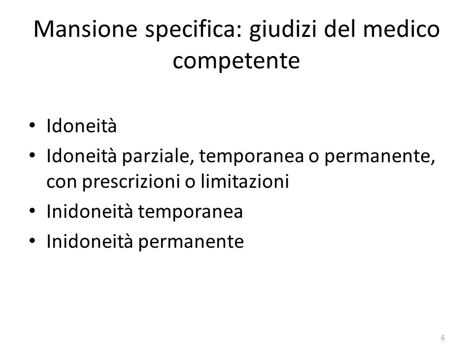 Mansione specifica: giudizi del medico competente