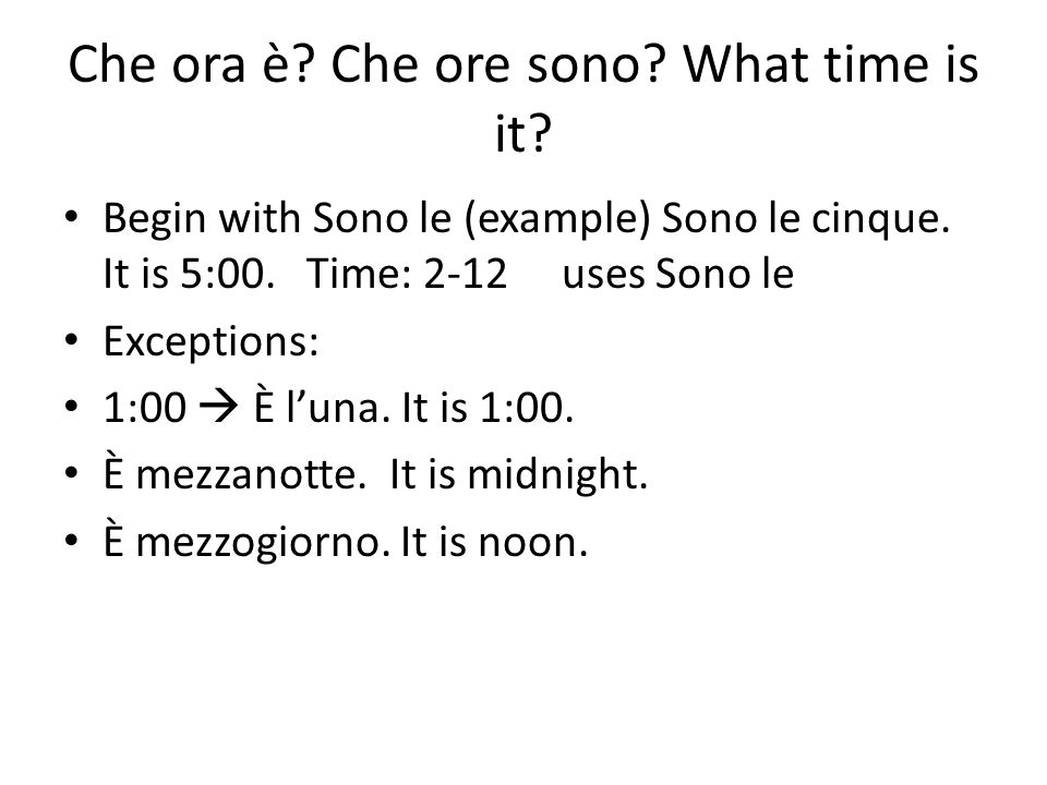 Che ora è Che ore sono What time is it
