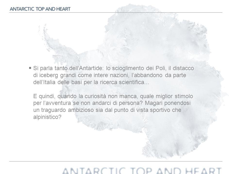 Si parla tanto dell'Antartide: lo scioglimento dei Poli, il distacco di iceberg grandi come intere nazioni, l'abbandono da parte dell'Italia delle basi per la ricerca scientifica...