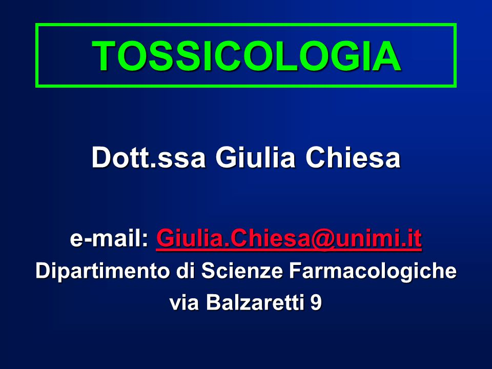 e-mail: Giulia.Chiesa@unimi.it Dipartimento di Scienze Farmacologiche