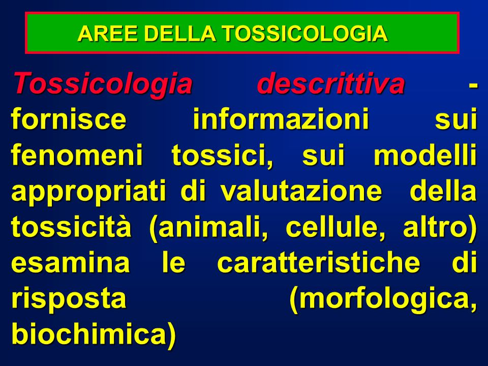 AREE DELLA TOSSICOLOGIA
