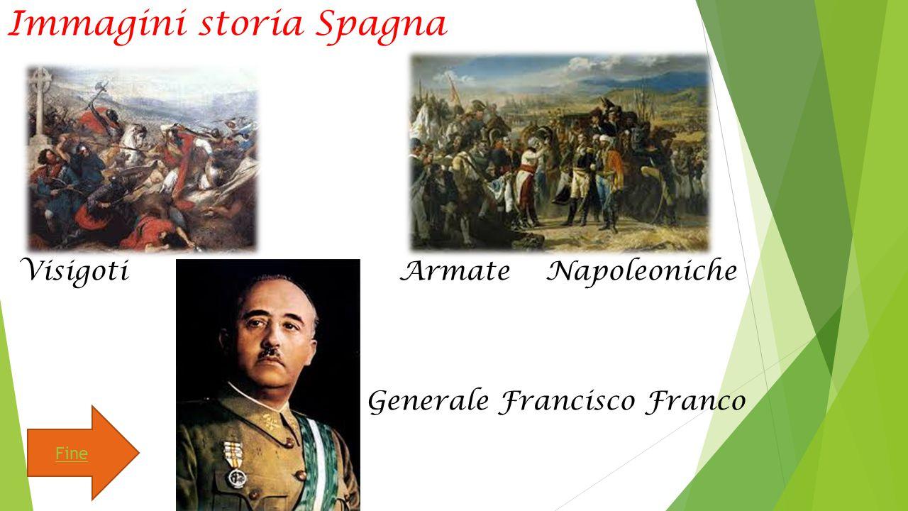 Immagini storia Spagna Visigoti Armate Napoleoniche Generale Francisco Franco