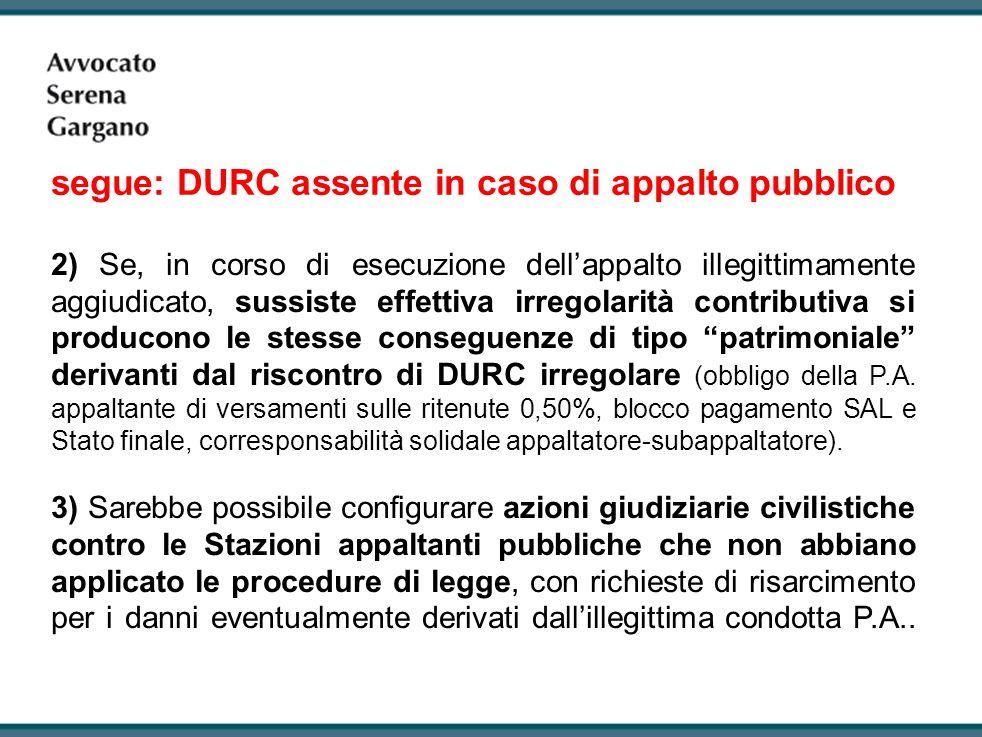 segue: DURC assente in caso di appalto pubblico