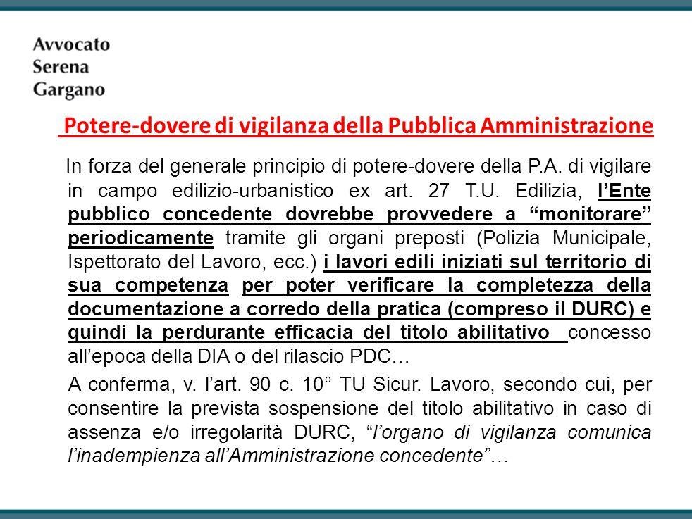 Potere-dovere di vigilanza della Pubblica Amministrazione