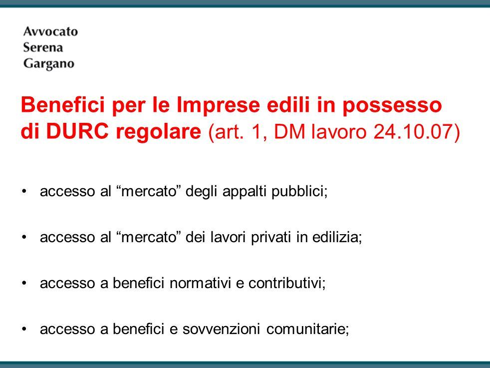 Benefici per le Imprese edili in possesso di DURC regolare (art