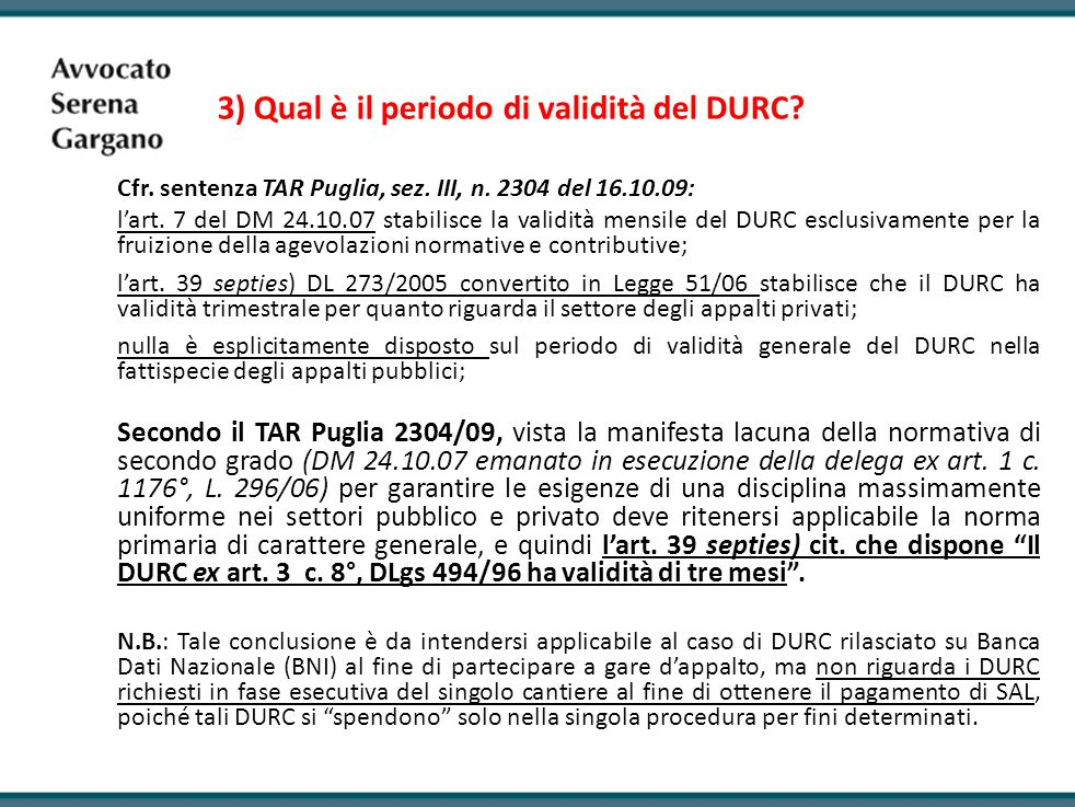 3) Qual è il periodo di validità del DURC