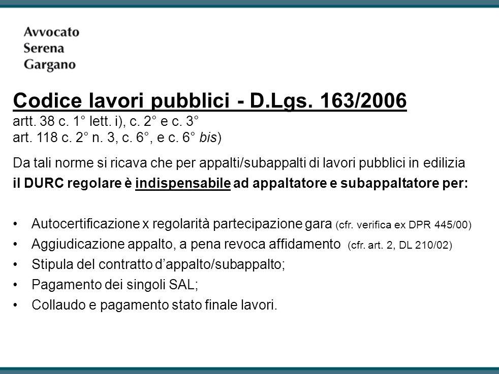 Codice lavori pubblici - D. Lgs. 163/2006 artt. 38 c. 1° lett. i), c