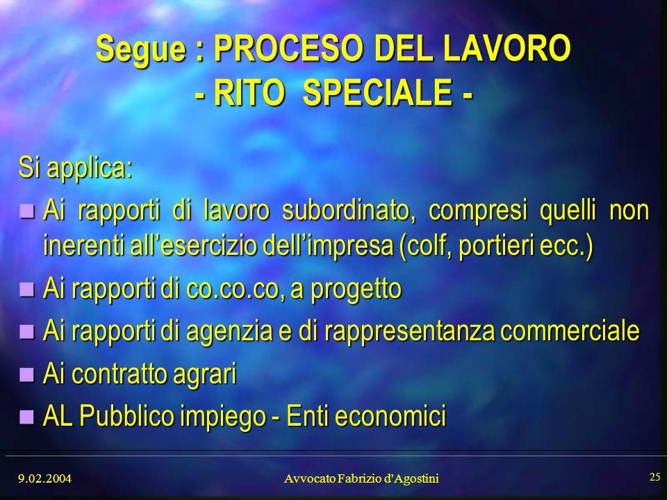Segue : PROCESO DEL LAVORO - RITO SPECIALE -