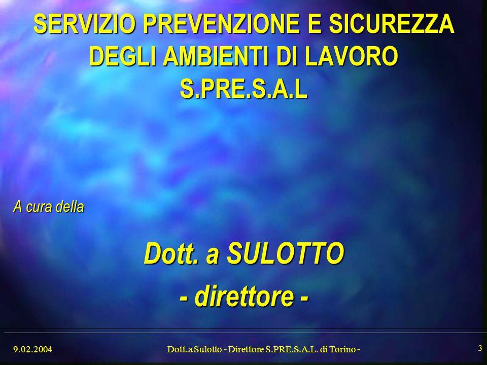 SERVIZIO PREVENZIONE E SICUREZZA DEGLI AMBIENTI DI LAVORO S.PRE.S.A.L