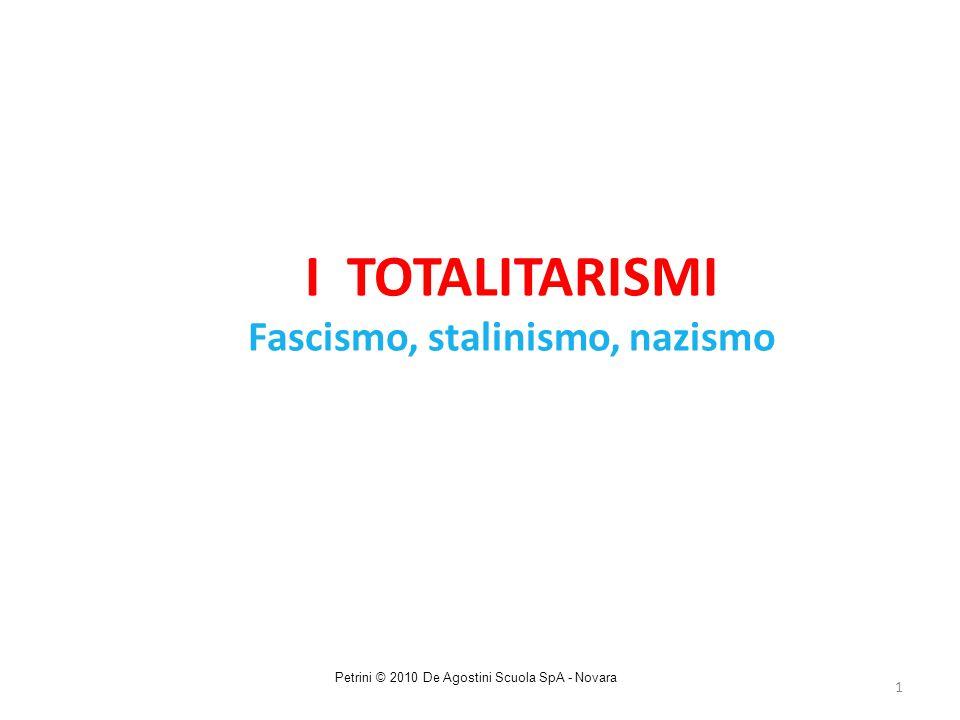 I TOTALITARISMI Fascismo, stalinismo, nazismo