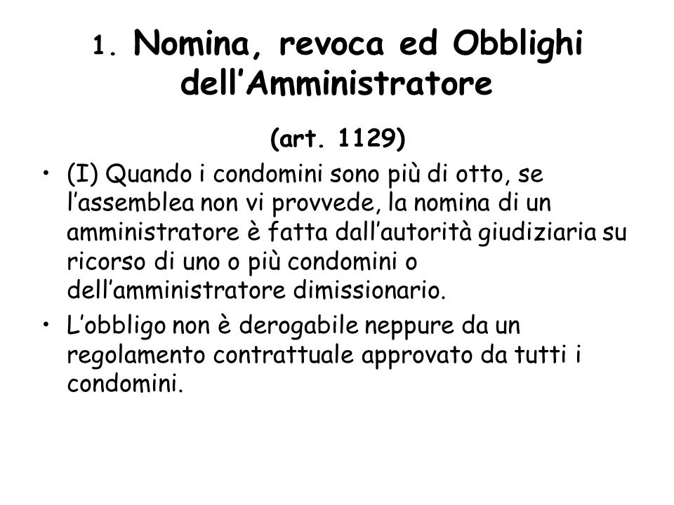 1. Nomina, revoca ed Obblighi dell'Amministratore