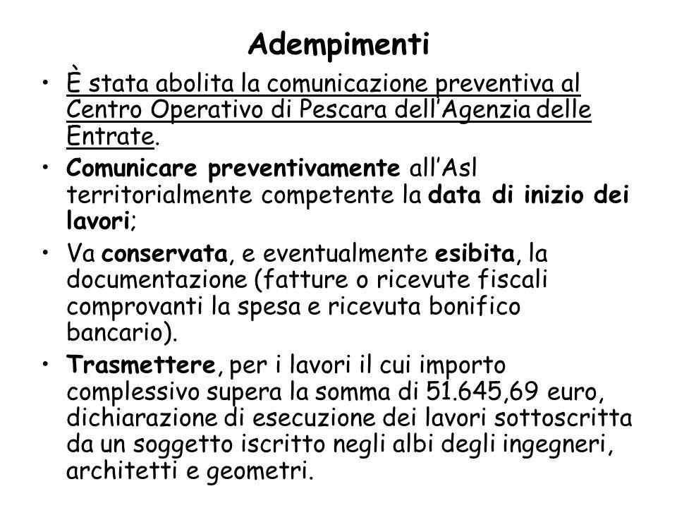 Adempimenti È stata abolita la comunicazione preventiva al Centro Operativo di Pescara dell'Agenzia delle Entrate.