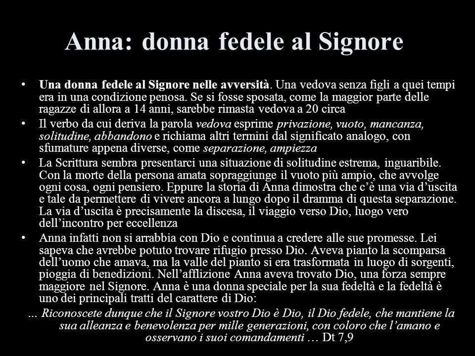 Anna: donna fedele al Signore