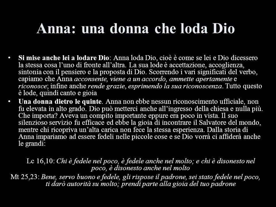 Anna: una donna che loda Dio