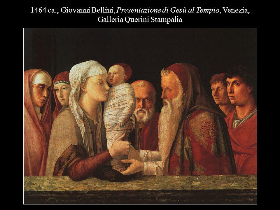 1464 ca., Giovanni Bellini, Presentazione di Gesù al Tempio, Venezia,