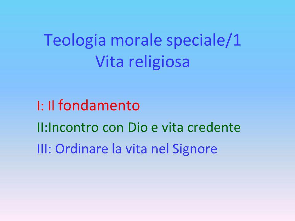 Teologia morale speciale/1 Vita religiosa