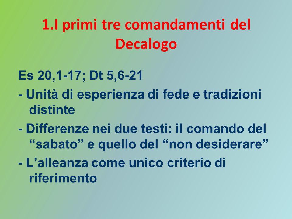 1.I primi tre comandamenti del Decalogo