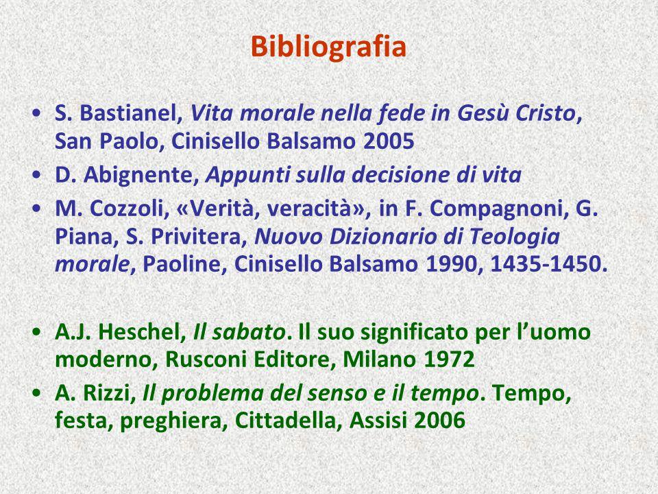 Bibliografia S. Bastianel, Vita morale nella fede in Gesù Cristo, San Paolo, Cinisello Balsamo 2005.