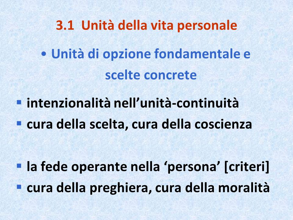 3.1 Unità della vita personale