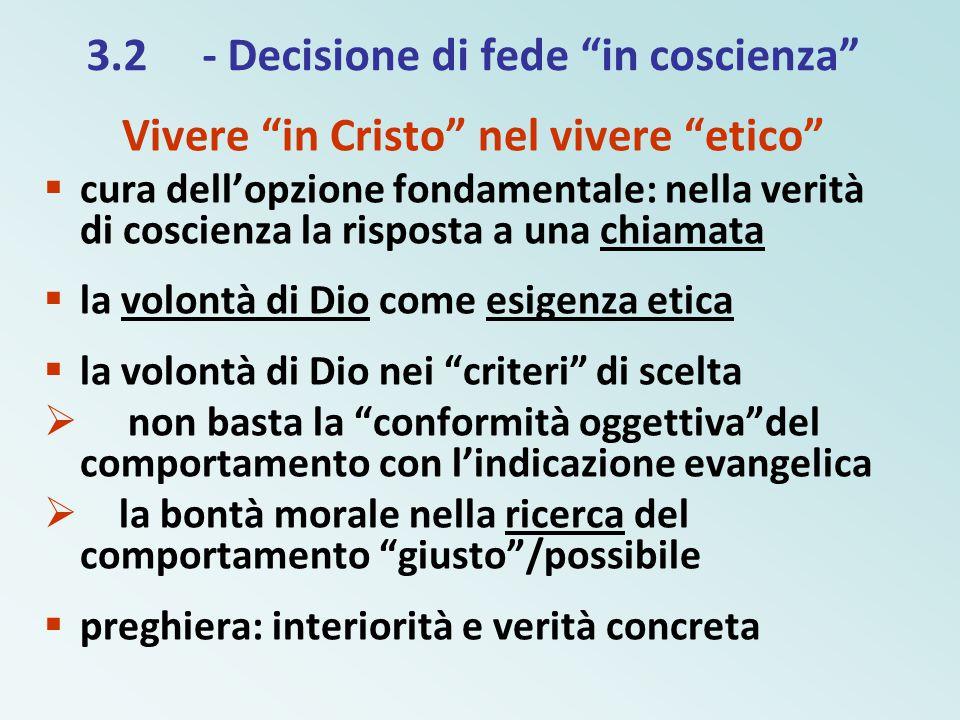 3.2 - Decisione di fede in coscienza