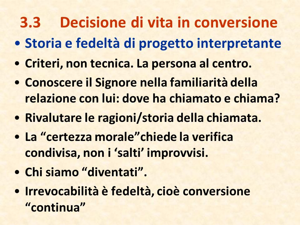 3.3 Decisione di vita in conversione