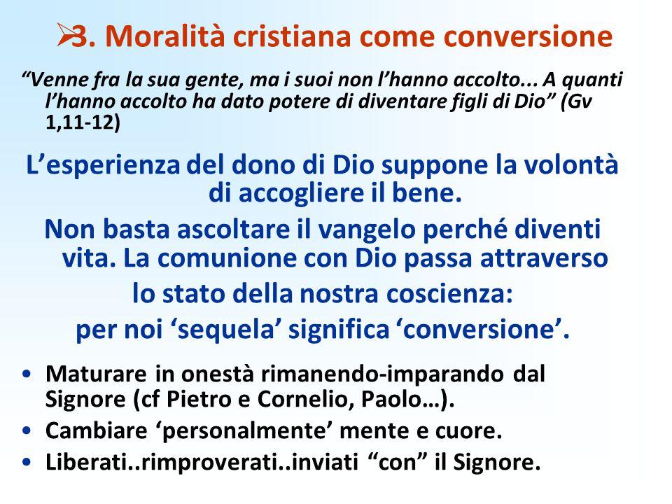 3. Moralità cristiana come conversione