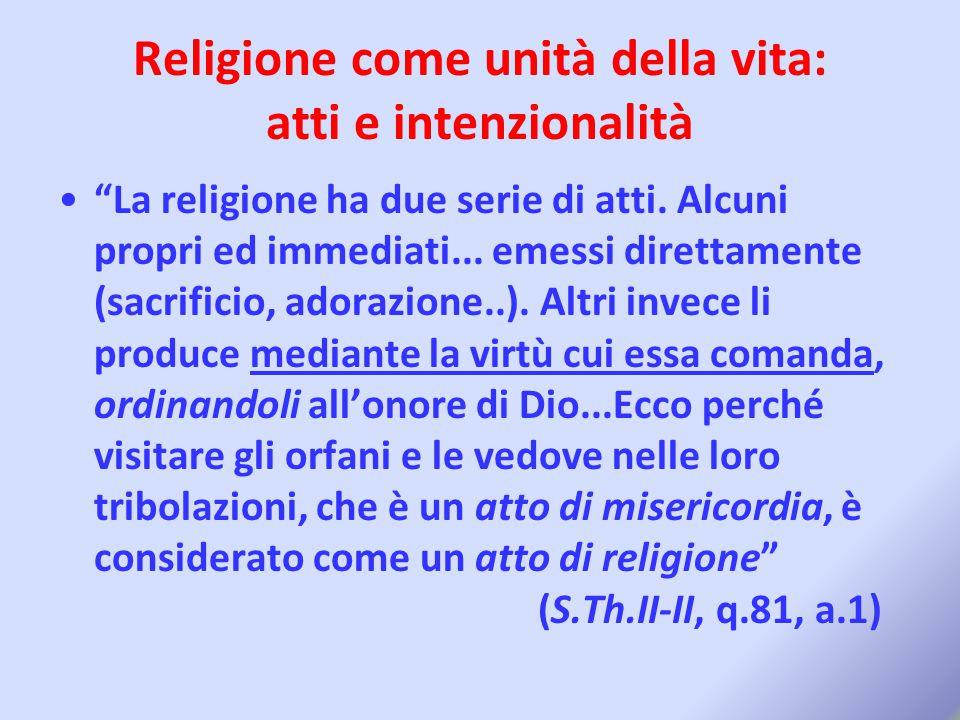 Religione come unità della vita: atti e intenzionalità