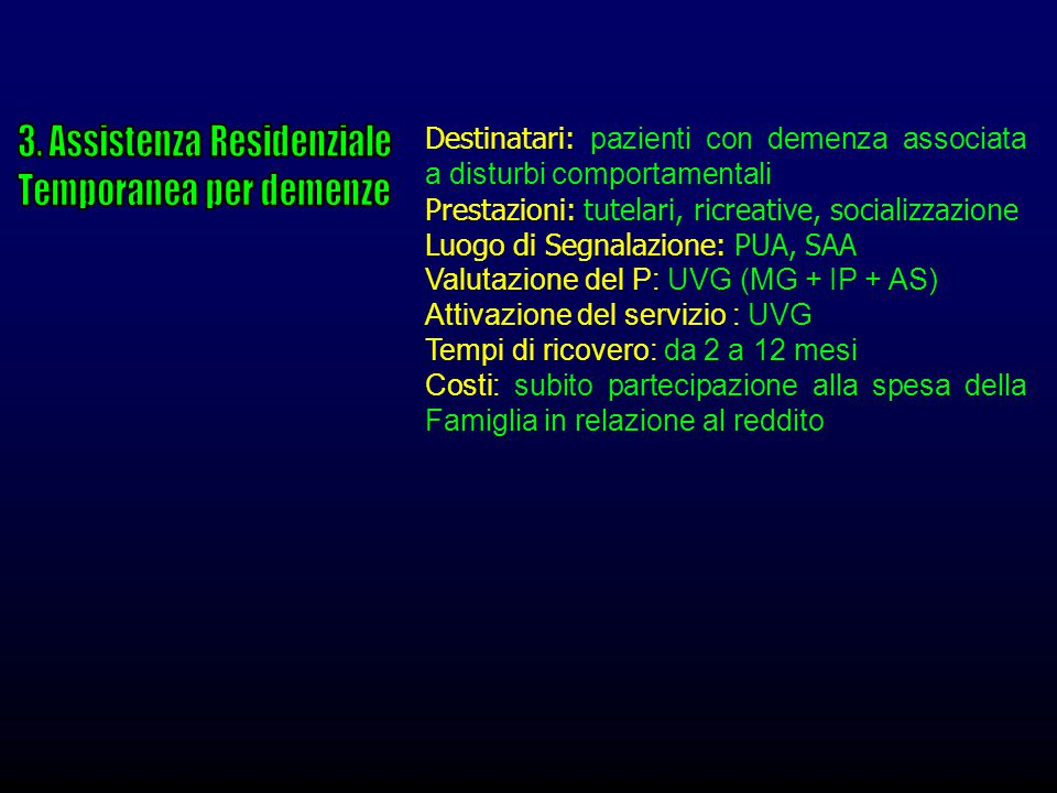 3. Assistenza Residenziale Temporanea per demenze